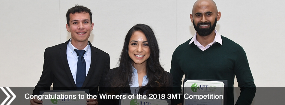 Congratulations to the Winners of the 2018 3MT Competition