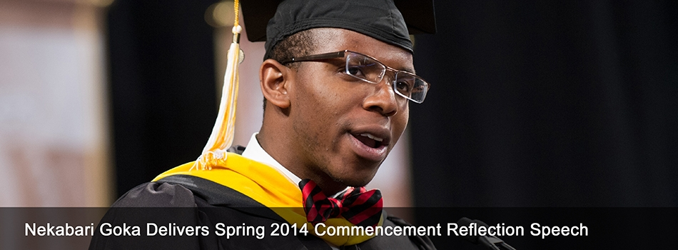 Nekabari Goka Delivers Spring 2014 Commencement Reflection Speech