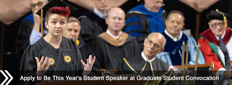 Apply to Be This Year's Student Speaker at Graduate Student Convocation